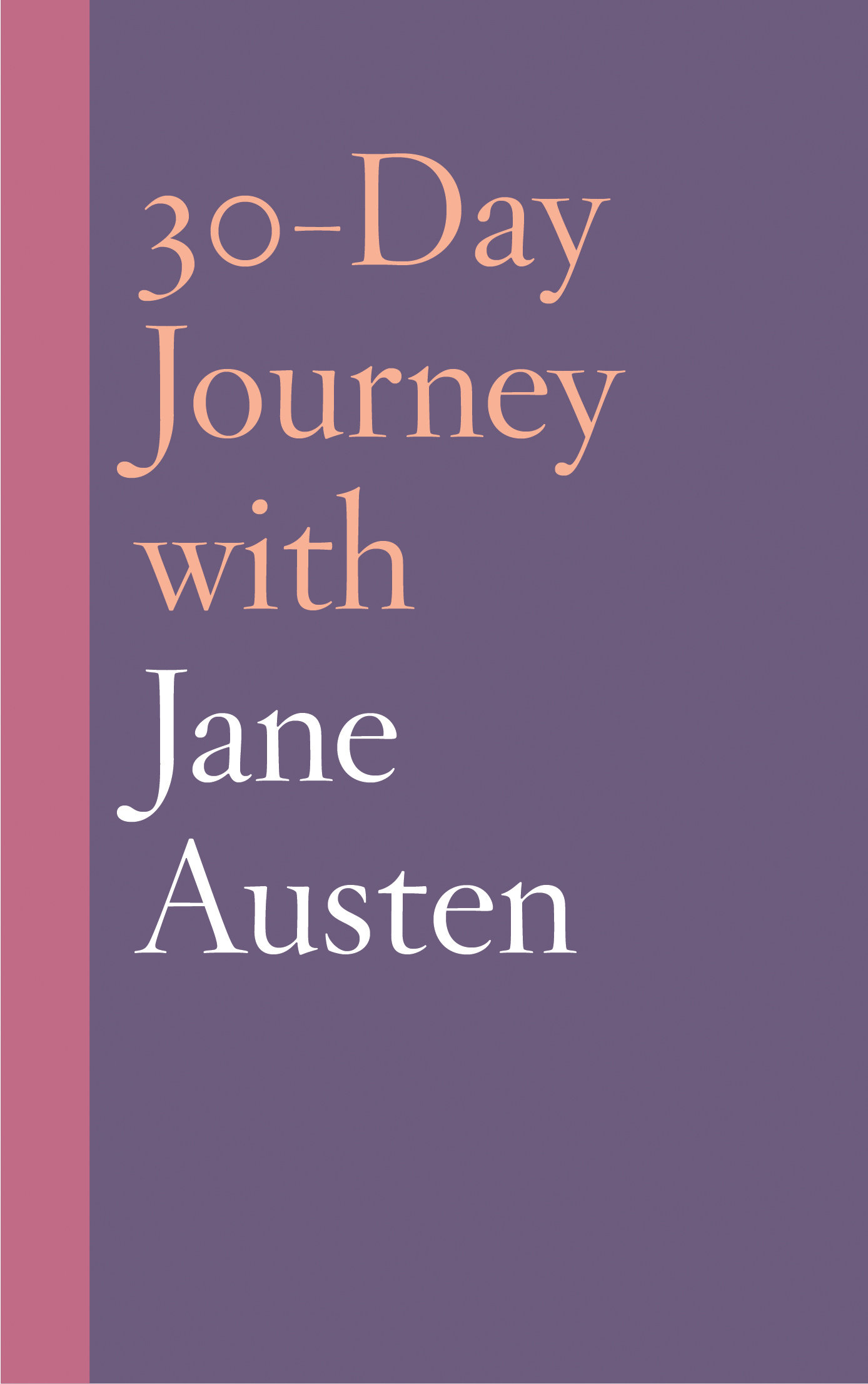 30-Day Journey with Jane Austen