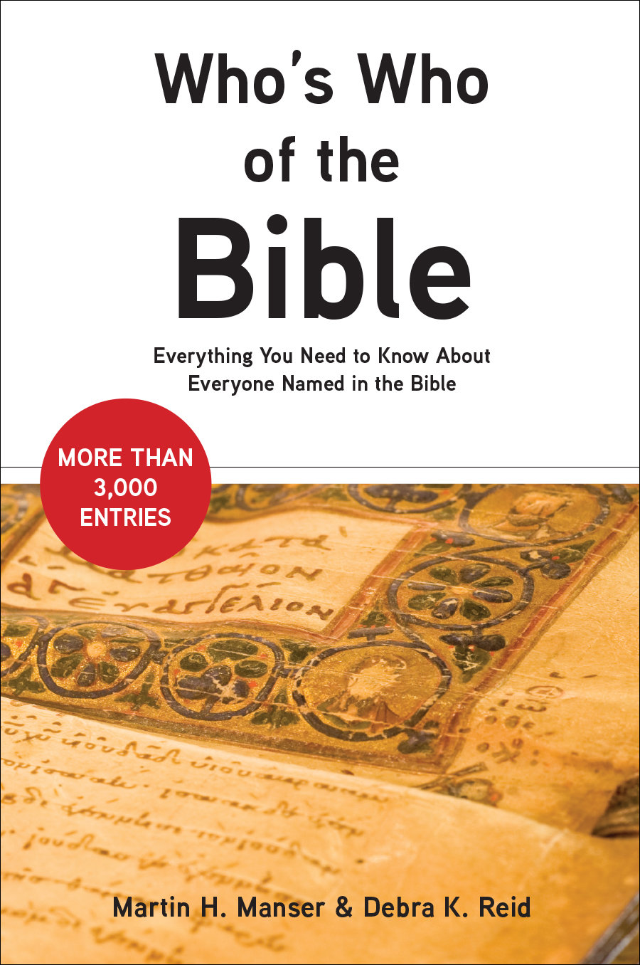 Who's Who of the Bible: Everything You Need to Know about Everyone Named in the Bible