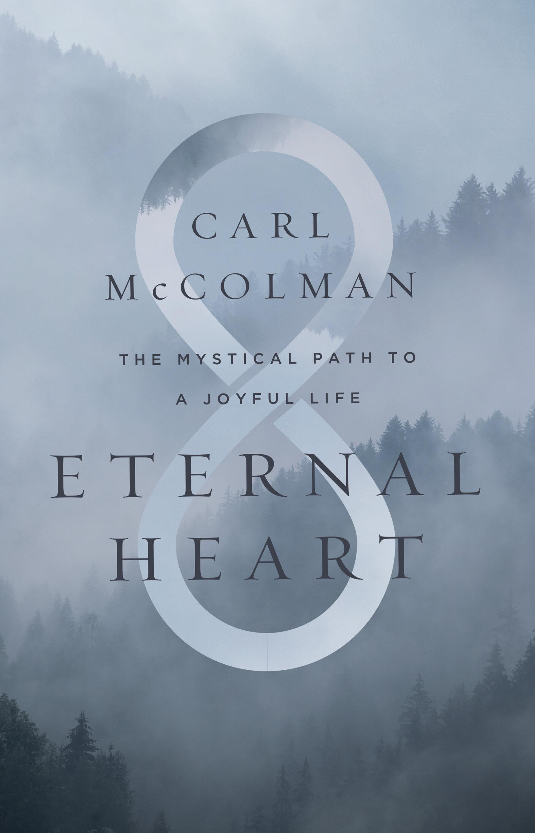 Eternal Heart: The Mystical Path to a Joyful Life