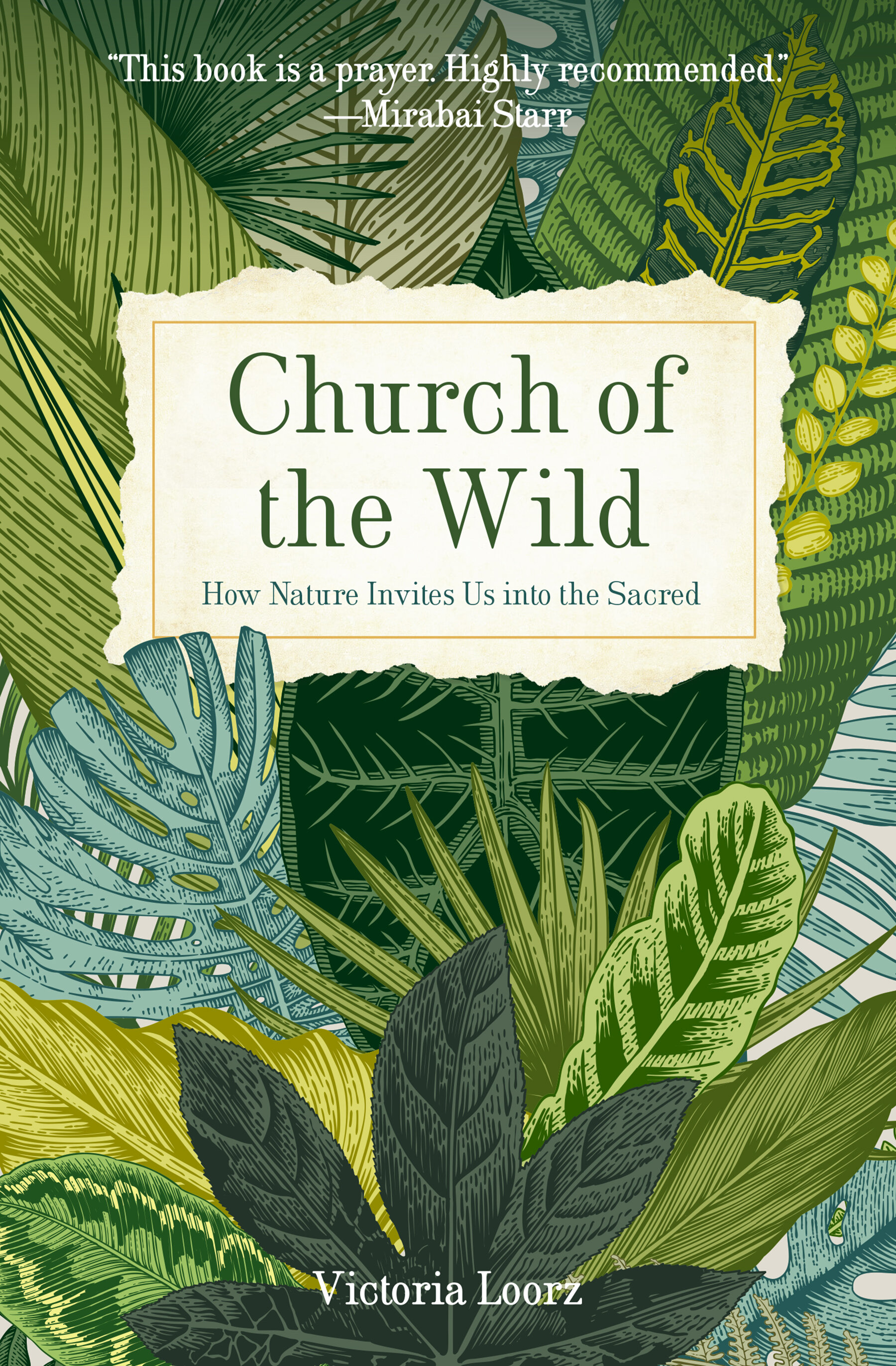 Church of the Wild: How Nature Invites Us into the Sacred