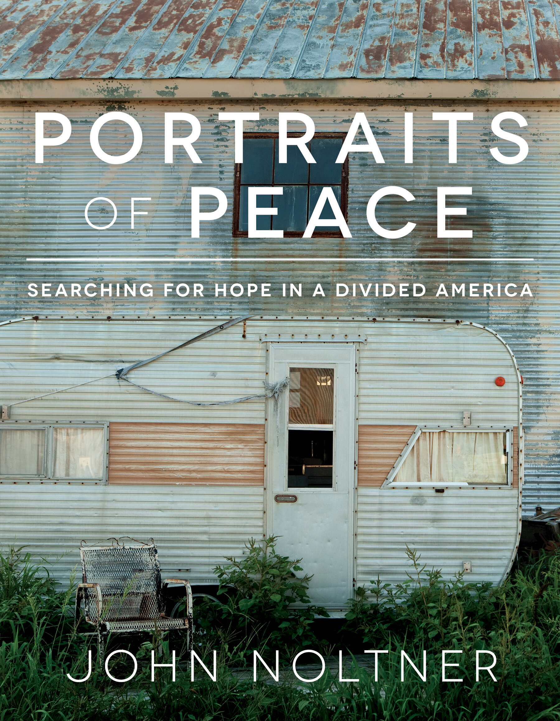 Portraits of Peace: Searching for Hope in a Divided America