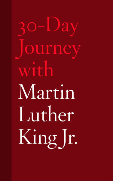 30-Day Journey with Martin Luther King Jr.